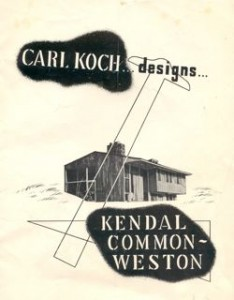 A poster displaying Carl Koch as a designer for the Kendal Common houses